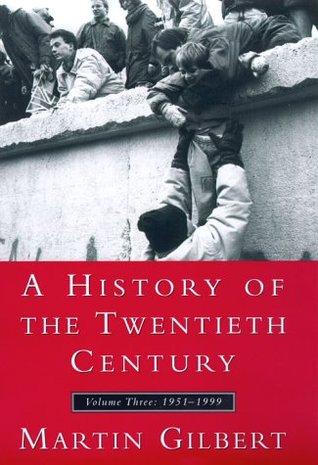A History of the Twentieth Century, Vol III