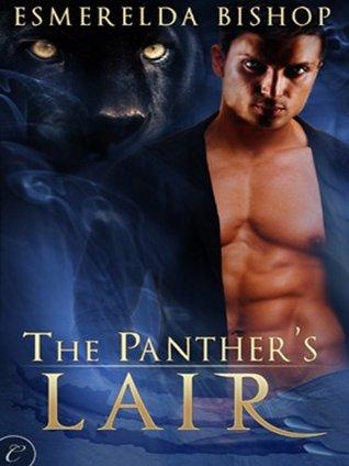 The Panther's Lair by Esmerelda Bishop