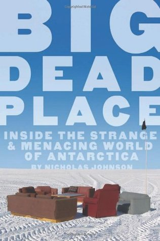 Big Dead Place by Nicholas Johnson