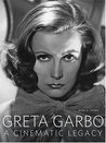 Greta Garbo: A Cinematic Legacy