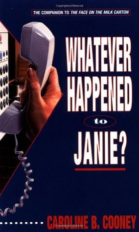 Whatever Happened to Janie? (Janie Johnson, #2)