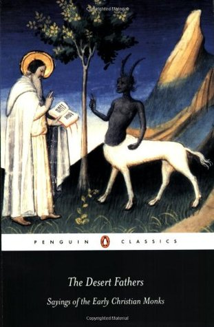 The Desert Fathers by Benedicta Ward
