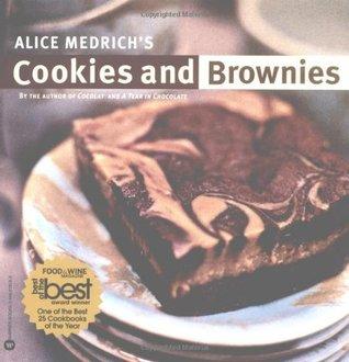 Alice Medrichs Cookies and Brownies