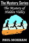 The Mystery of Hidden Valley (Mystery #3)
