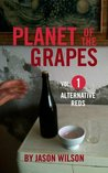 Alternative Reds (Planet of the Grapes)