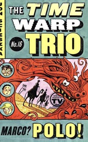 Marco? Polo! (Time Warp Trio #16)