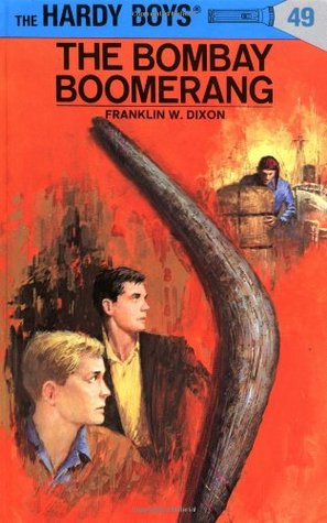 The Bombay Boomerang by Franklin W. Dixon