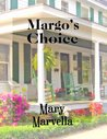Margo's Choice