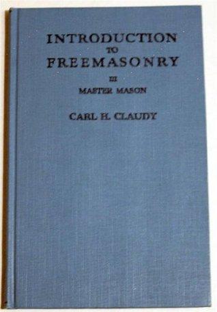 Introduction to Freemasonry III - Master Mason