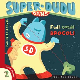 Super Dudu Dans Full Total Brocoli