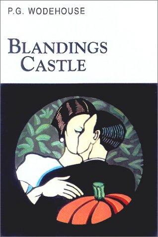 Blandings Castle by P.G. Wodehouse