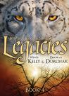 Legacies by Wendi Kelly