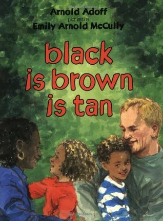 black is brown is tan by Arnold Adoff