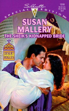 The Sheik's Kidnapped Bride by Susan Mallery