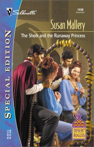 The Sheik and the Runaway Princess (Desert Rogues #4)