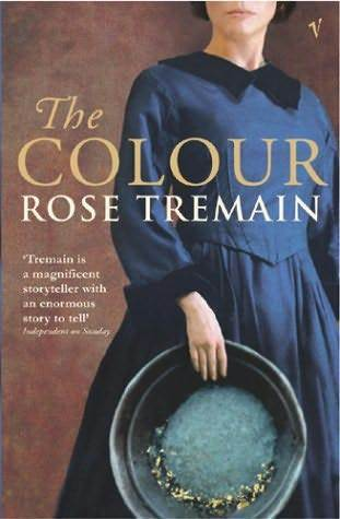 The Colour by Rose Tremain