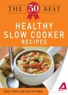The 50 Best Healthy Slow Cooker Recipes