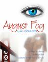 August Fog (August Fog, #1)