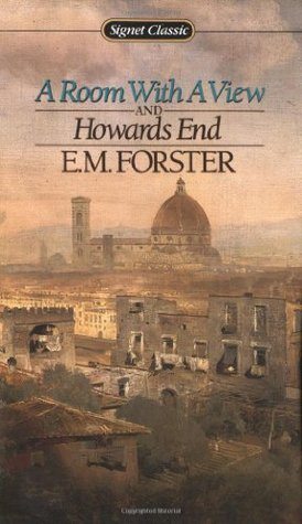 A Room with a View / Howards End by E.M. Forster