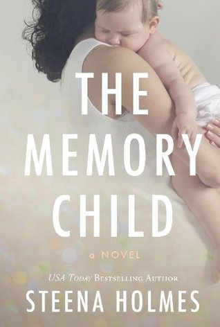 Ebook Memory Child, The by Steena Holmes DOC!