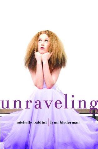 Unraveling by Michelle Baldini