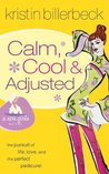 Calm, Cool & Adjusted (Spa Girls, #3)