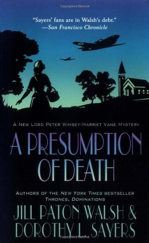 A Presumption of Death(Lord Peter Wimsey/Harriet Vane 2)