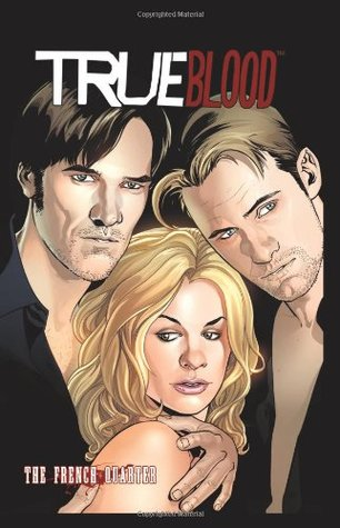 True Blood, Volume 3: The French Quarter