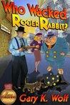 Who Wacked Roger Rabbit? (Roger Rabbit, #3)