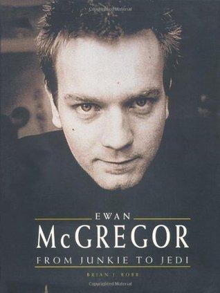 Ewan McGregor: From Junkie to Jedi