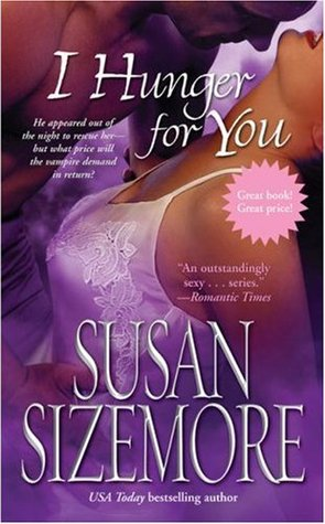 I Hunger for You by Susan Sizemore