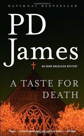 A Taste for Death (Adam Dalgliesh, #7)