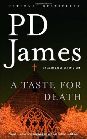 A Taste for Death (Adam Dalgliesh #7)