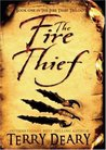 The Fire Thief (Fire Thief Trilogy, #1)