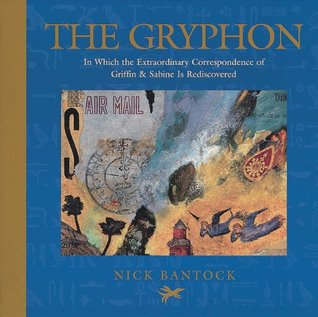 the-gryphon-in-which-the-extraordinary-correspondence-of-griffin-sabine-is-rediscovered