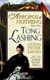 Tong Lashing (Sir Apropos of Nothing, #3)