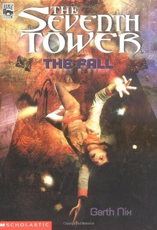 The Fall (The Seventh Tower, #1)