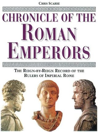 Chronicle of the Roman Emperors by Christopher Scarre