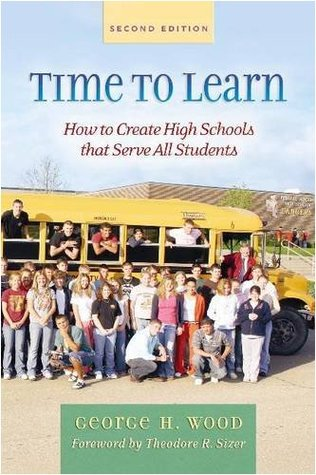Time to Learn: How to Create High Schools That Serve All Students
