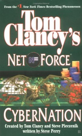 Cybernation (Tom Clancy's Net Force, #6)