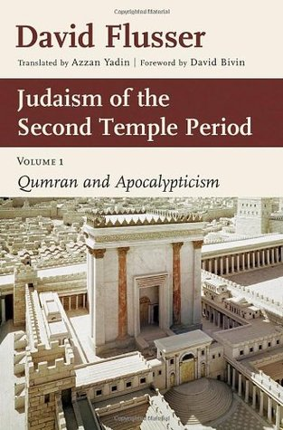 Judaism of the Second Temple Period: Qumran and Apocalypticism, vol. 1
