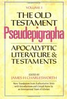 The Old Testament Pseudepigrapha: Apocalyptic Literature and Testaments