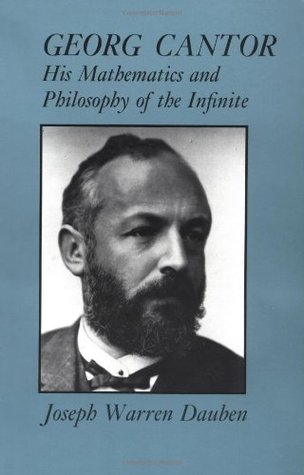 Georg Cantor: His Mathematics and Philosophy of the Infinite