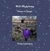 Wild Mushrooms: Poems of Change