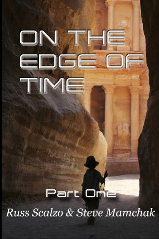 On The Edge of Time, Part One by Russ Scalzo