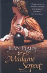 Madame Serpent (Catherine de Medici, #1)