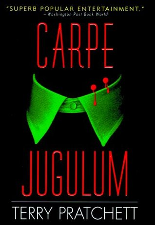 Carpe Jugulum (Discworld #23; Witches #6)