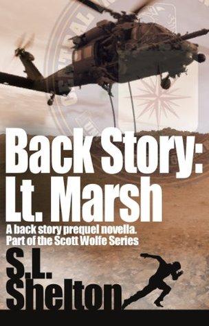 Back Story: Lt. Marsh