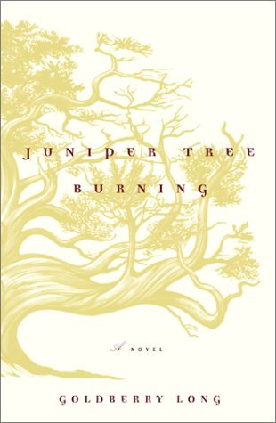 Juniper Tree Burning by Goldberry Long