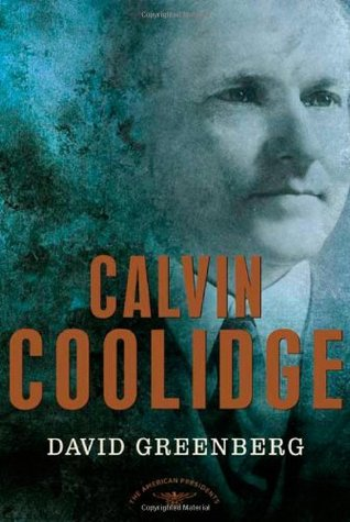 Calvin Coolidge by David Greenberg